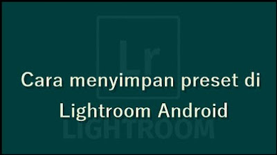 export presets lightroom android