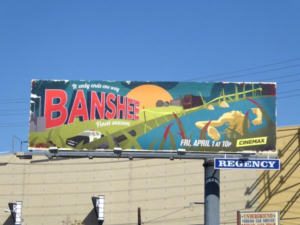 Banshee final season 4 billboard