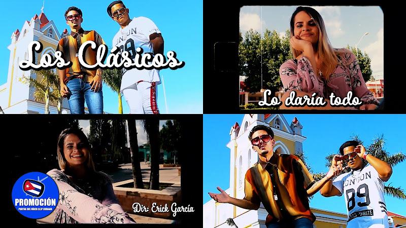 Los Clásicos - ¨Lo daría todo¨ - Videoclip - Director: Erick García. Portal Del Vídeo Clip Cubano. Música cubana. Reguetón. Cuba.