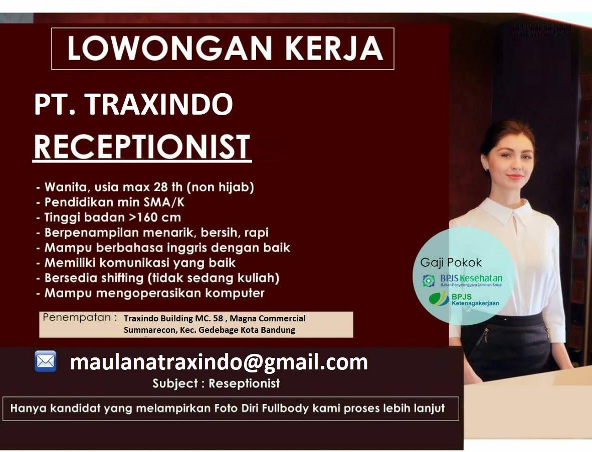Lowongan Kerja Receptionist PT. Traxindo Bandung Desember 2019