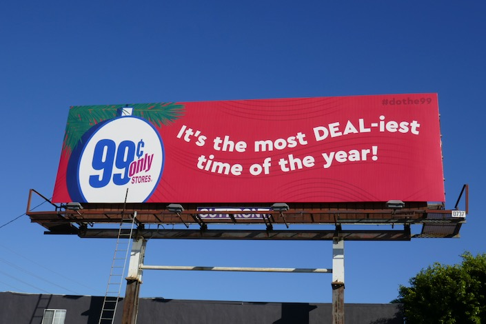 99c Stores most DEALiest time of year 2019 billboard