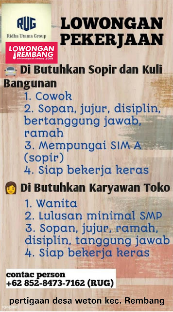 Lowongan Kerja Sopir dan Kuli Bangunan PT Ridha Utama Group Weton Rembang