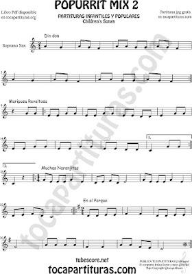 Mix 2 Partitura de Saxofón Soprano Popurrí Mix 2 Din Don, Mariposa Revoltosa, Muchas Naranjitas Sheet Music for Soprano Sax Music Scores