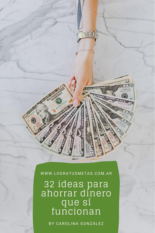 32 ideas para ahorrar dinero que si funcionan