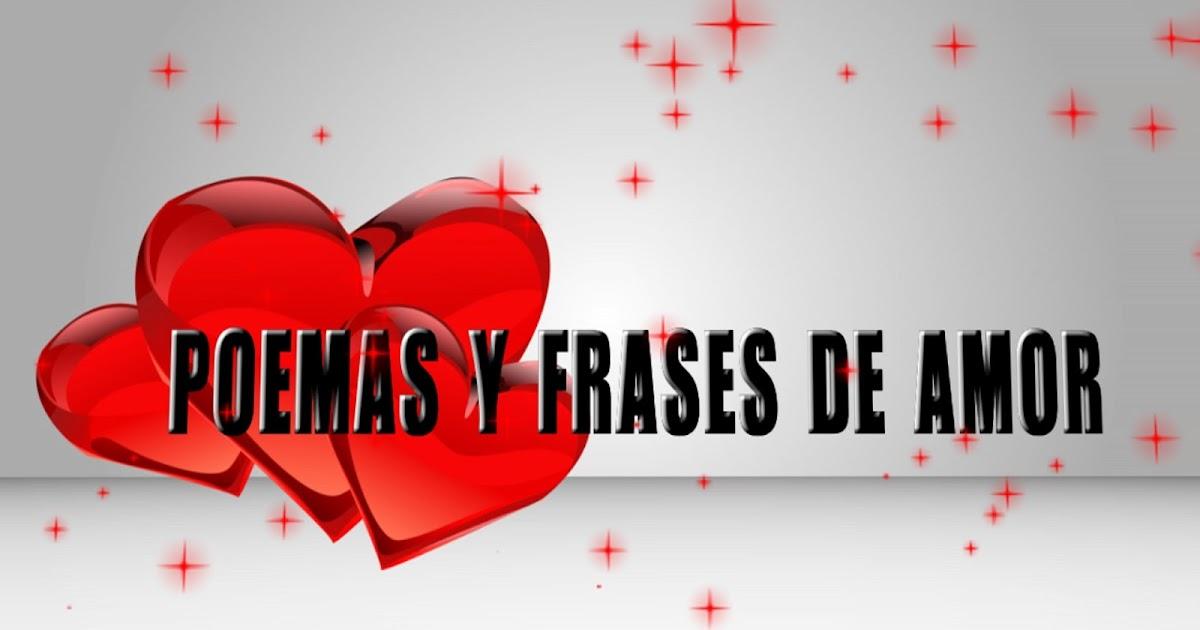 Poemas Y Frases De Amor: Poemas Cortos: 25 Frases De Amor Mas Romanticas