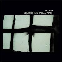 Olie Brice / Achim Kaufmann - Of Tides