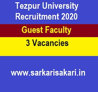 Tezpur University Recruitment 2020 - Apply for Guest Faculty Post