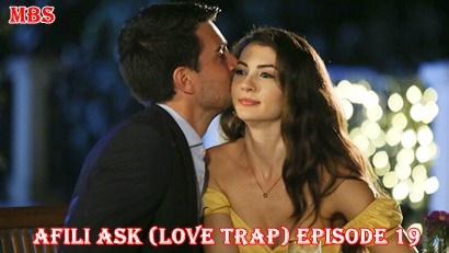 Episode 19 Afili Aşk
