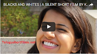 BLACKS AND WHITES  A SILENT SHORT FILM BY KALKI THOTA