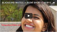 BLACKS AND WHITES  A SILENT SHORT FILM BY KALKI THOTA