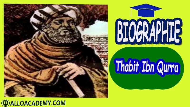 Thabit Ibn Qurra (836 - 901)- Autobiographie Astronome, mathématicien et musicologue arabe ayant vécu en Turquie et en Irak biographie biographie autobiographie autobiographie livre écrire une autobiographie biographie a lire autobiographiques livre autobiographique gratuit