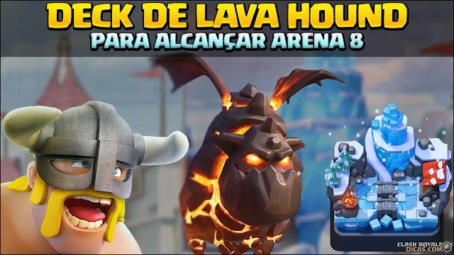 ▶️ Deck de Lava Hound e Bárbaros de Elite p/ Arena 7 - 1