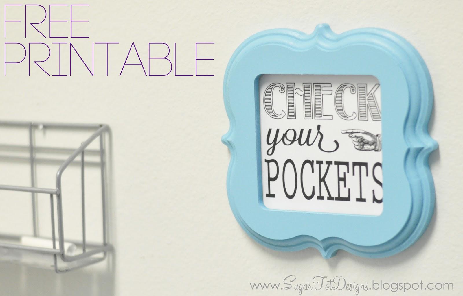 Sugartotdesigns Check Your Pockets Free Laundry Sign