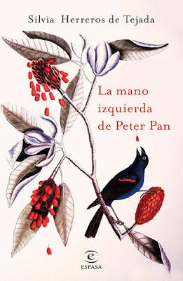 LIBRO - La mano izquierda de Peter Pan  Silvia Herreros de Tejada (Espasa - 10 enero 2017)  Edición papel & digital ebook kindle  Comprar en Amazon España