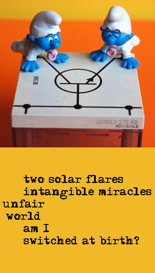 two solar flares | intangible miracles | unfair | world | am I | switched at birth?