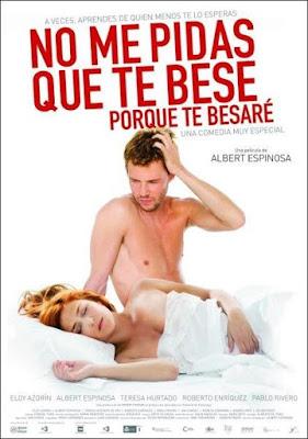 No Me Pidas Que Te Bese, Porque Te Besaré (2008) Ver Online - Castellano