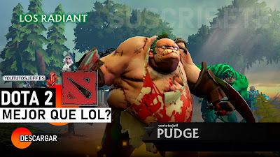 Descargar Dota 2 para PC, Mejor que League Of Legends?
