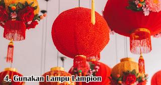 Gunakan Lampu Lampion merupakan salah satu tips mudah buat dekorasi imlek di rumah