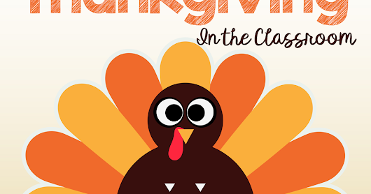 Celebrate Thanksgiving in the Classroom with a Thankful Card and Craftivity
