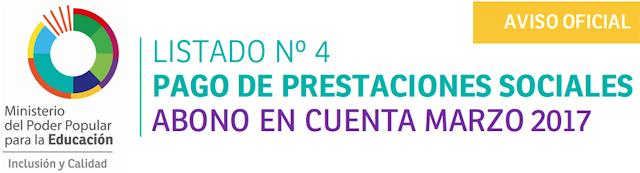 LISTADO Nº 4 PAGO DE PRESTACIONES SOCIALES ABONO EN CUENTA MARZO 2017