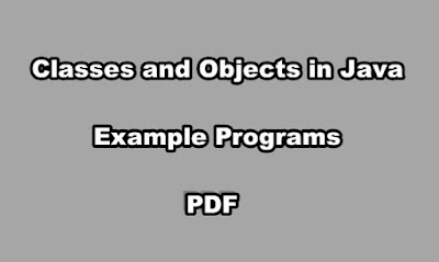Classes and Objects in Java Example Programs PDF
