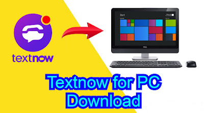 Textnow for PC Download
