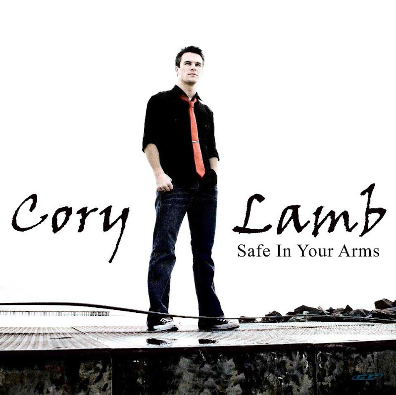 Cory Lamb - Safe In Your Arms EP 2012 English Christian Album MP3