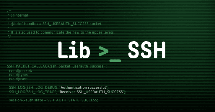 LibSSH Flaw Allows Hackers to Take Over Servers Without Password