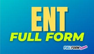 ENT Full Form