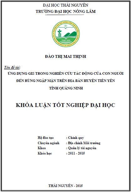 Ứng dụng GIS trong nghiên cứu tác động của con người đến rừng ngập mặn trên địa bàn huyện Tiên Yên tỉnh Quảng Ninh