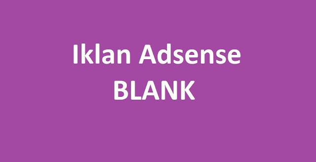 Cerita Iklan Adsense Blank