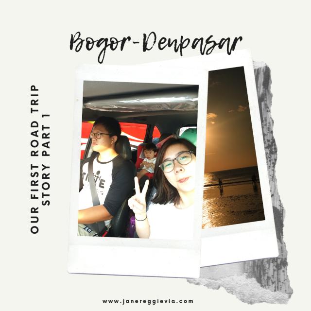 Road Trip Story Part 1: Perjalanan Darat 20 jam Bogor-Denpasar