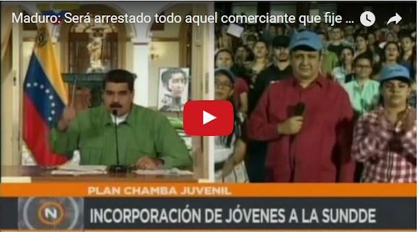 Maduro: Cárcel para quien suba preciosa basados en DolarToday