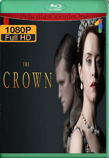 The Crown Temporada 1-2-3 [1080p BRrip] [Latino-Inglés] [GoogleDrive] LaChapelHD