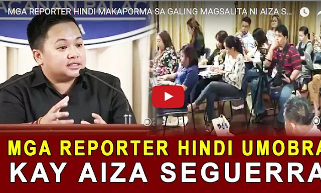 WATCH   MGA REPORTER HINDI MAKAPORMA SA GALING MAGSALITA NI AIZA SEGUERRA