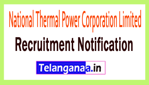 National Thermal Power Corporation Limited NTPC Recruitment Notification