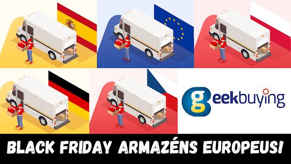 Black Friday nos Armazéns Europeus da Geekbuying