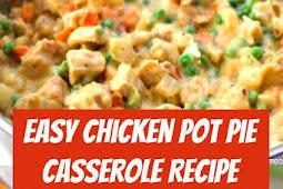 Easy Chicken Pot Pie Casserole Recipe #chicken #potpie #casserole #dinner #comfortfood