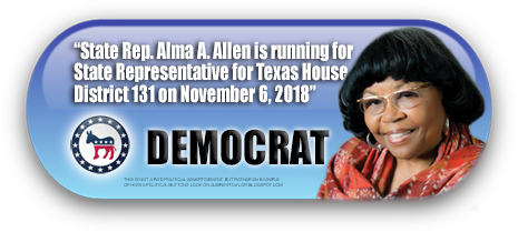 STATE REPRESENTATIVE ALMA ALLEN WILL BE ON THE BALLOT IN HARRIS COUNTY, TEXAS ON NOVEMBER 6, 2018
