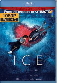 Ice: Cuando el amor transforma [2018] [1080p BRrip] [Latino-Ruso] [HazroaH]