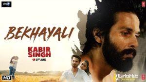 Bekhayali Lyrics   Kabir Singh   Sachet Tandon Lyrics