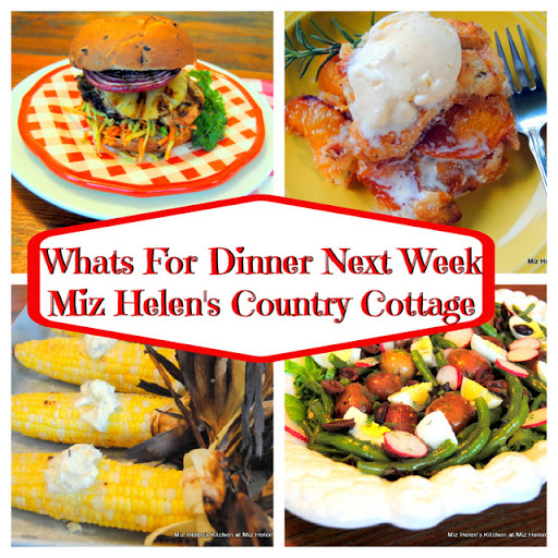 Whats For Dinner Next Week * Week of 6--20-21