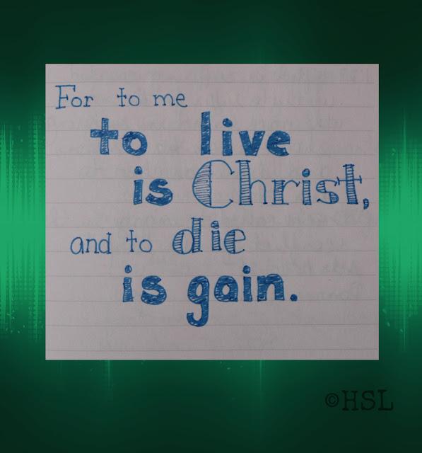 Philippians 1:21, Scripture Writing