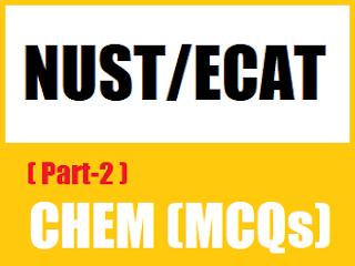 12th Class Chemistry MCQs Entry Test Level MCQs for NUST NET  - EducatedZone