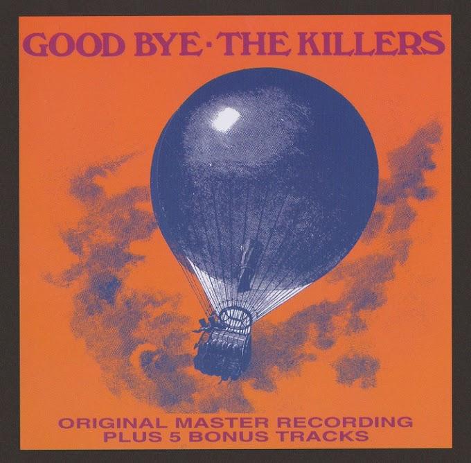 The Killers - Good Bye (1972, Hard Rock) [FLAC]