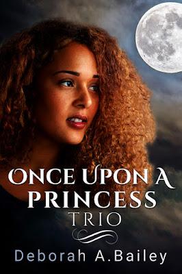 cover of Once Upon a Princess Trio by Deborah A. Bailey