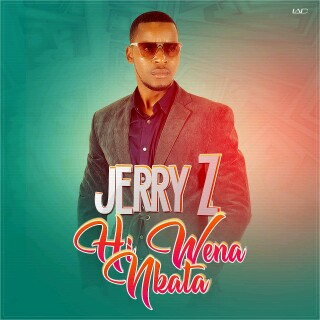 Jerry-z- Hi wena Nkata (Prod. by DJ Angel) ( 2019 ) [DOWNLOAD]