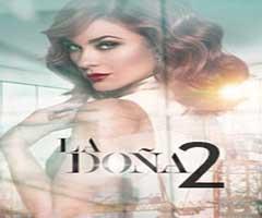 Ver telenovela la doña 2 capítulo 17 completo online
