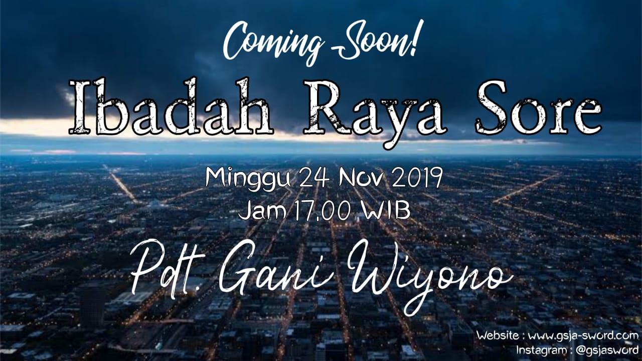 Ibadah Raya Sore GSJA Sword 24 November 2019 Jam 17.00 WIB