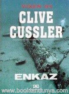 Clive Cussler - Dirk Pitt #5 - Enkaz